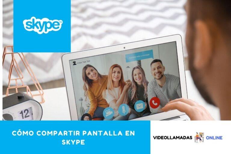 ¿Cómo compartir pantalla en Skype?