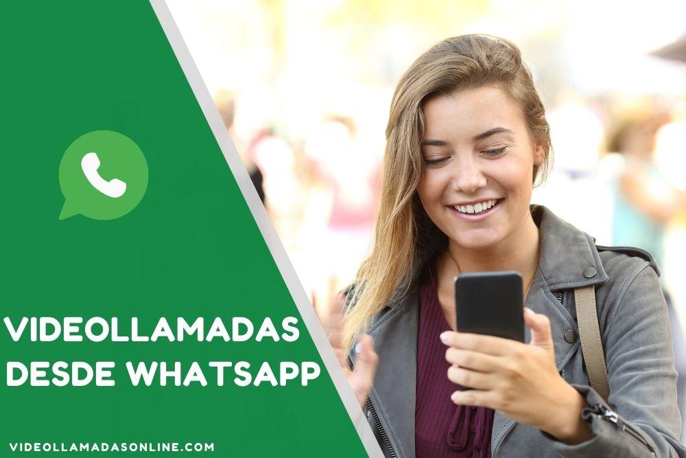 como hacer videollamadas desde whatsapp